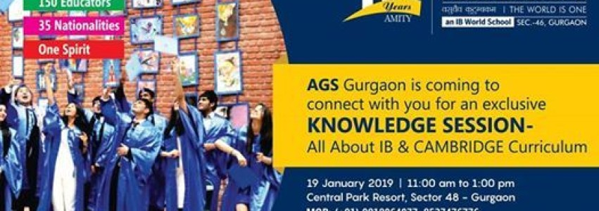 Knowledge Session - All about IB & Cambridge Curriculum, 19 January