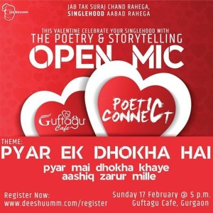 Deeshuumm Poetic Connect 3.0 ( Valentines Special)