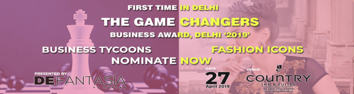 The Game Changers - Business Awards & Fashion Show - The Shimmer Part 2, Delhi