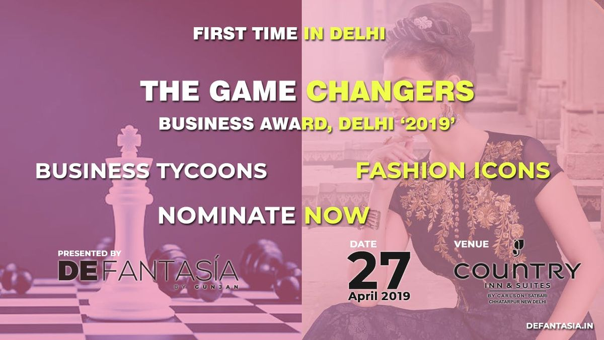 The Game Changers - Business Awards Fashion Show - The Shimmer Part 2 Delhi